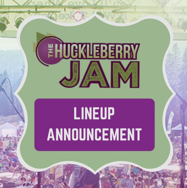 Huckleberry Jam Artist Announcement